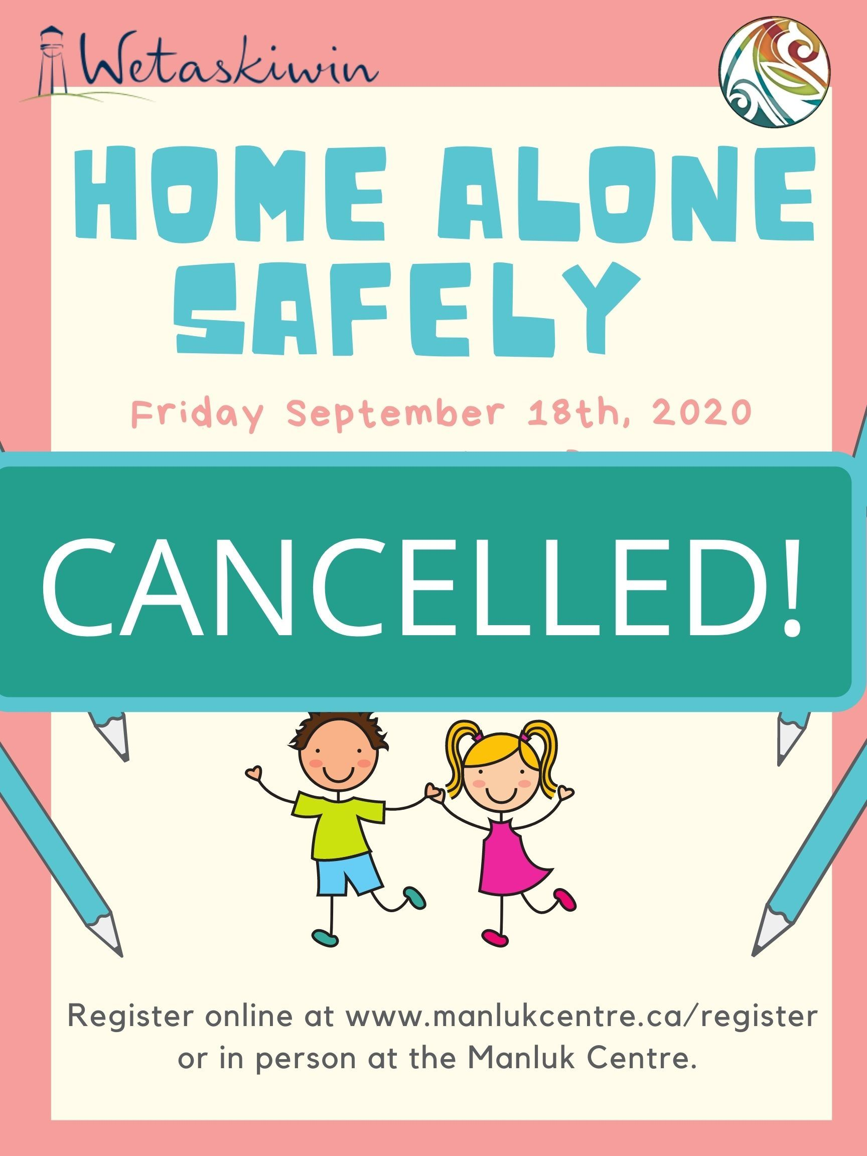 CANCELLED! Home Alone Safely Fall - Sept. 18th 2020