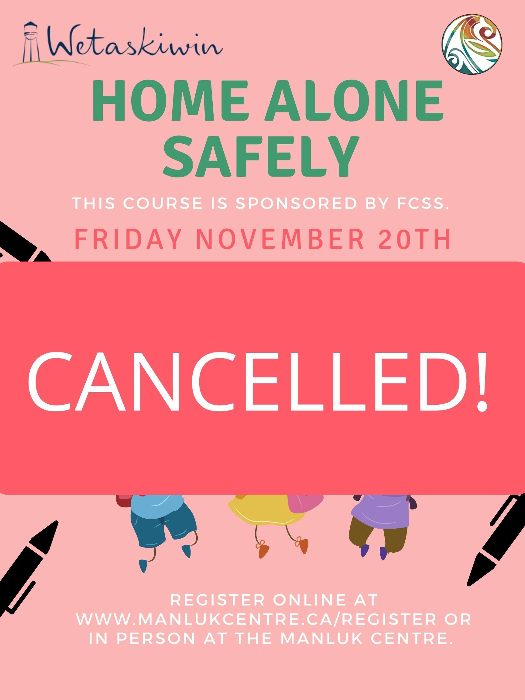CANCELLED! Home Alone Safely - Nov. 20th